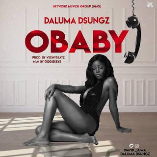 David Luke Maxwell Music titled OBABY - www.naijamedialog.com.ng