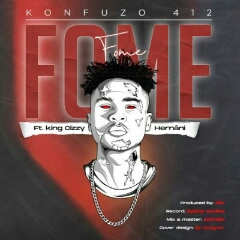 Konfuzo 412 feat. King Cizzy & Hernâni - Fome (2021) [Download]