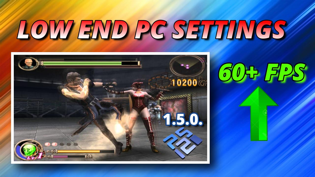 best settings for god hand PCSX2 low end pc