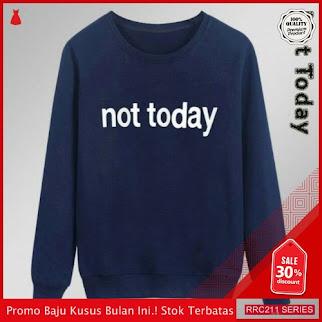 RRC211N24 Not Today Wanita Terbaru BMGShop
