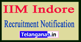 IIM Indore (Indian Institute of Management) Recruitment Notification 2017