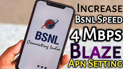 Increase Bsnl 3G/4G Speed - Blaze APN Setting | Bsnl Data Speed Kaise Badhaye