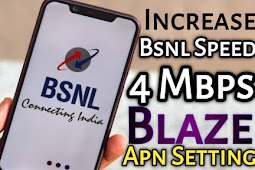 Increase Bsnl 3G/4G Speed - Blaze APN Setting | Bsnl Data Speed Kaise Badhaye