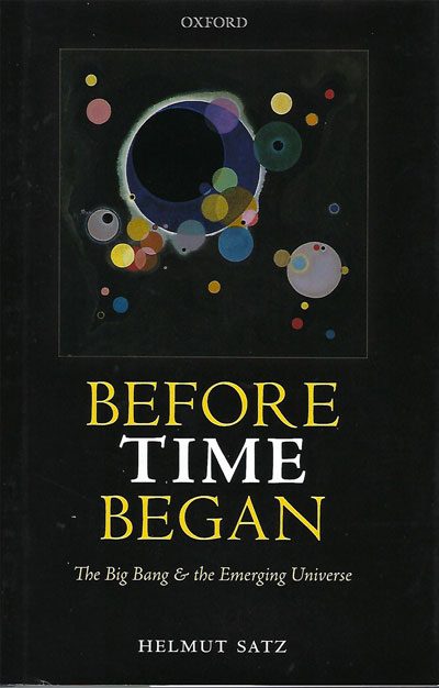 """Great little, 150-page discussion on the emerging universe (Source: H. Satz, """"Before Time Began"""")"""