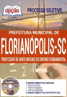 Apostila Prefeitura de Florianópolis 2016 Professor Auxiliar.