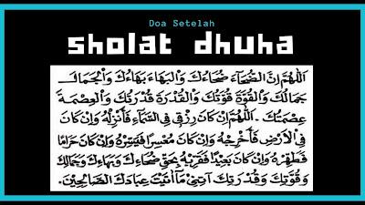 Doa Setelah Sholat Dhuha, Lengkap Arab, Latin dan Terjemahan Indonesia