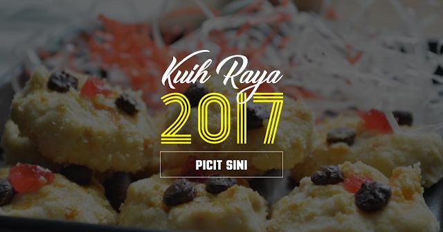 Koleksi Kuih Raya 2017 Paling Laris Di Kuihraya.Com