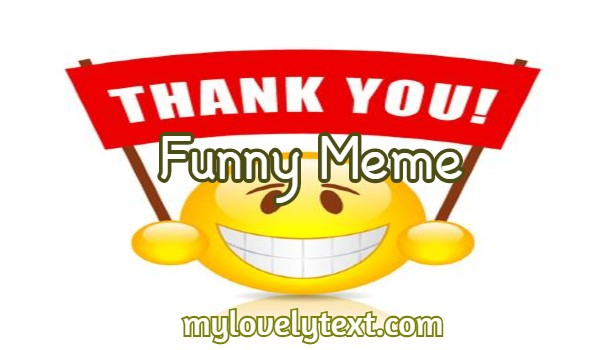 thank you meme funny