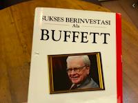 Ringkasan buku sukses berinvestasi ala buffett (24 strategi investasi sederhana dari investor nilai terbaik dunia)