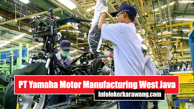 Lowongan Kerja PT Yamaha Motor Manufacturing West Java Karawang 2020