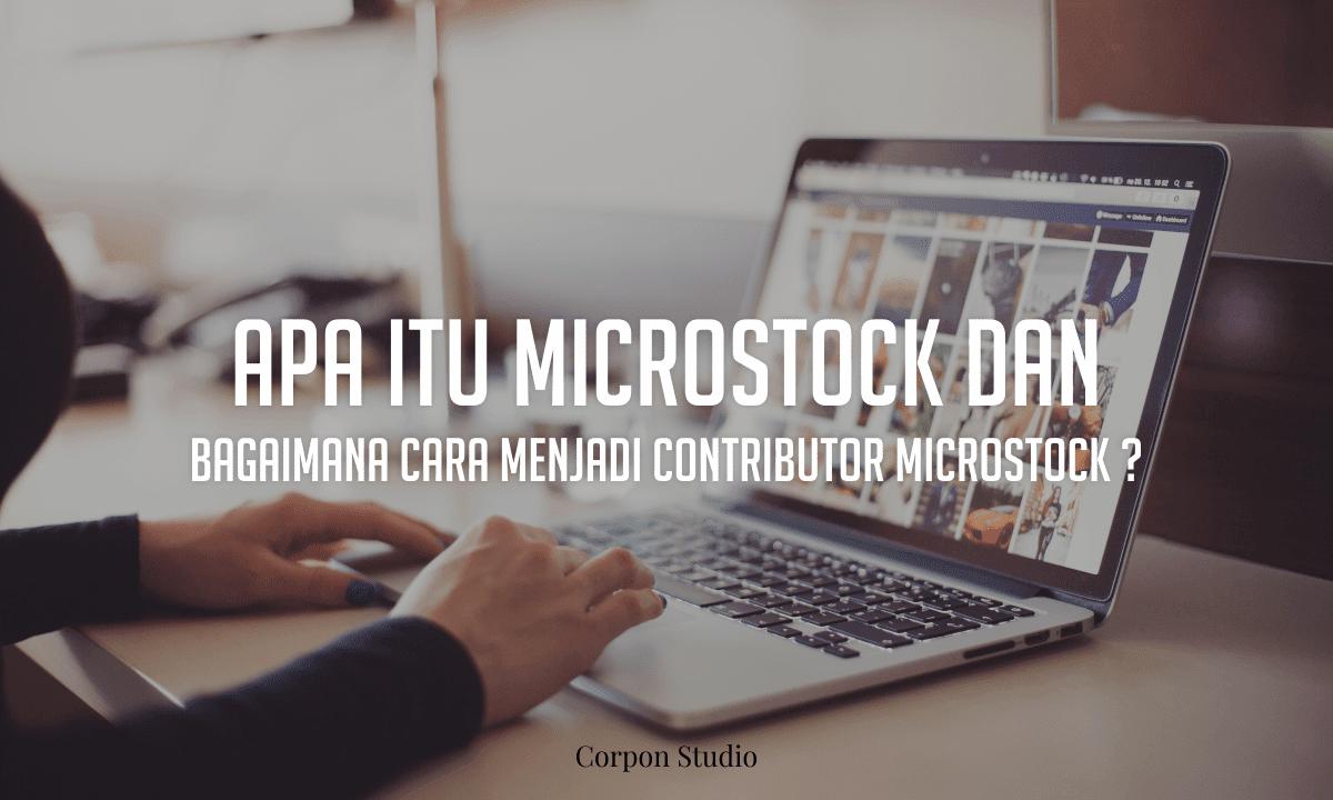 Apa Itu Microstock dan Bagaimana Cara Menjadi Contributor Microstock ?