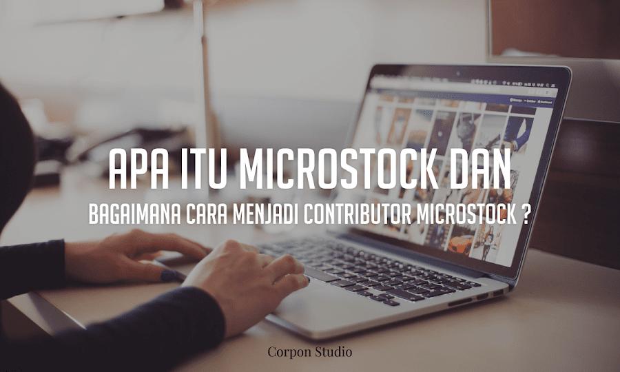 Apa Itu Microstock dan Bagaimana Cara Menghasilkan Uang Dari Microstock ?
