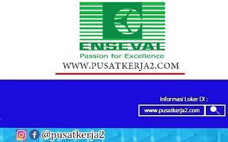 Lowongan Kerja PT Enseval Putera Megatrading November 2020
