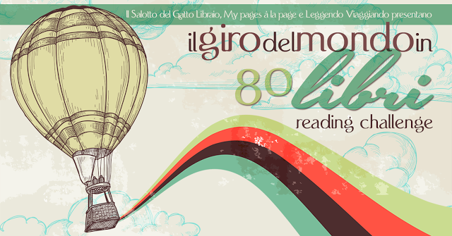 Il giro del mondo in 80 libri: Reading Challenge 2017