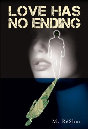 Love Has No Ending (M. RéShor)