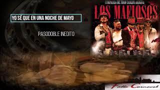 """Pasodoble 💥💥INEDITO💥💥 Juan Carlos Aragón Becerra a su esposa """"Yo Sé"""" con LETRA 🔴Los Mafiosos (2018)"""