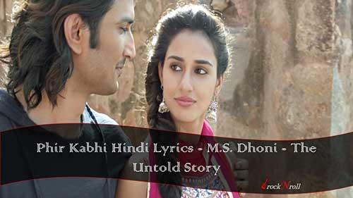Phir-Kabhi-Lyrics-M-S-Dhoni-The-Untold-Story