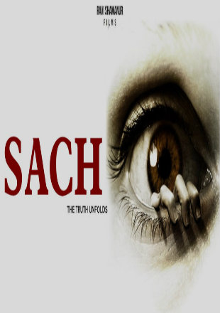 Sach The Truth Unfolds 2020 Full Hindi Movie Download