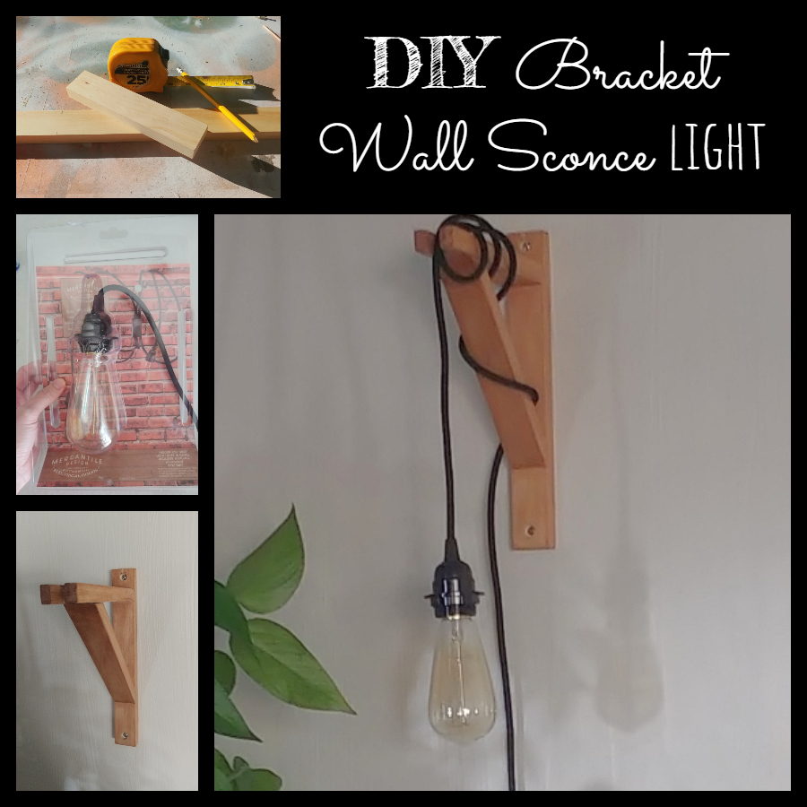 DIY Bracket Wall Sconce Light