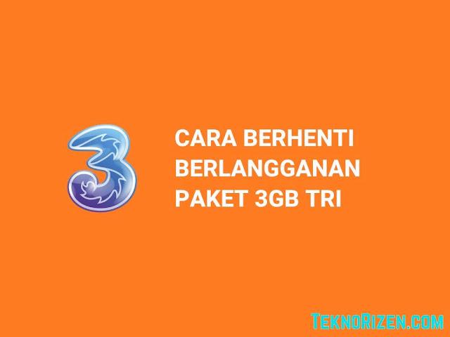 Cara Stop Paket Tri 3GB Rp3500 dari Perpanjangan Otomatis
