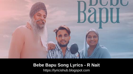 Bebe Bapu -  R Nait | Punjabi Song | Lyricishub