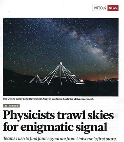 Many observatories look for the signal from the very first stars (Source: D. Castelvecchi, Nature 557, 3 May 2018)