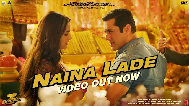 Naina Lade Lyrics – Dabangg 3 | Javed Ali