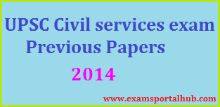 UPSC Civil Services Previous Papers - 2014 Papers Download