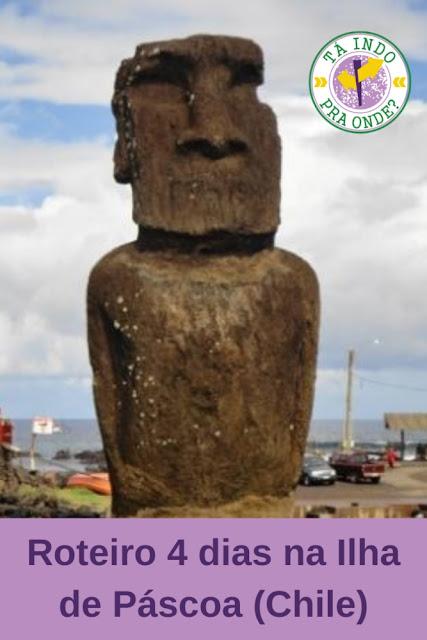 Roteiro para 4 dias na misteriosa Ilha de Páscoa