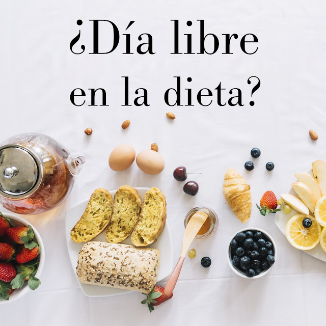 dia libre en la dieta, día libre dieta