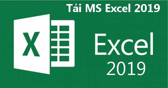 Tải Excel 2019 - Phần mềm tạo bảng tính mới nhất trên máy tính a