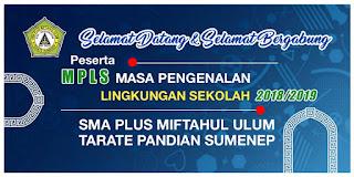 SELAMAT DATANG & SELAMAT BERGABUNG PESERTA MPLS TAPEL 2018/2019