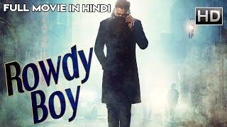 Rowdy Boy 2019 Hindi Dubbed 400MB HDRip 480p x264