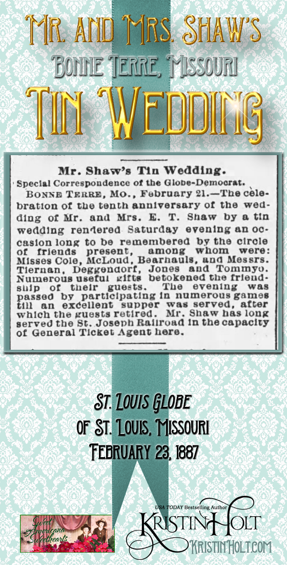 Kristin Holt | Victorian-American Wedding Anniversaries: Mr. and Mrs. Shaw's Bonne Terre, Missouri Tin Wedding.
