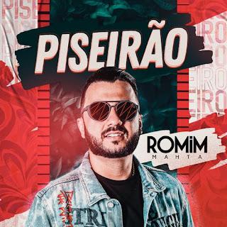 Romim Mahta - Piseirão - Promocional - 2021