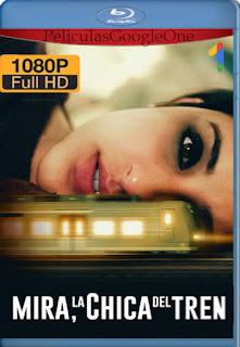 Mira la chica del tren (The Girl on the Train) (2021) [1080p Web-DL] [Latino-Hindi] [LaPipiotaHD]