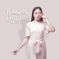 Hannah Delisha Esok Masih Ada Lirik Lagu