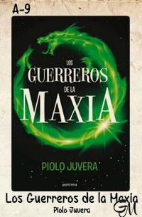 Los guerreros de la maxia - Piolo Juvera