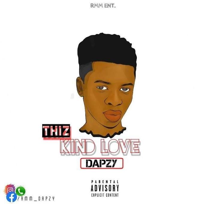 [Music] Dapzy - Thiz kind love (prod. DJ wannie)
