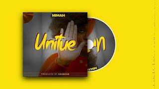 AUDIO | Mimah – Unitue | Download Mp3
