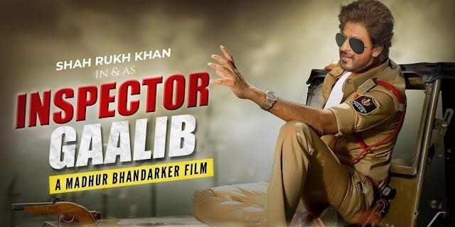 """""""Inspector Ghalib"""" - Shah Rukh Khan New Movie - शाहरुख़ खान की आने वाली फिल्म"""