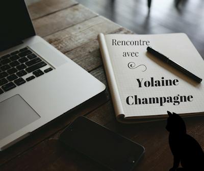 Rencontre avec Yolaine Champagne