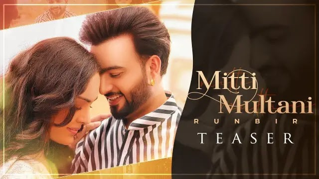 Mitti Multani Lyrics - RunBir