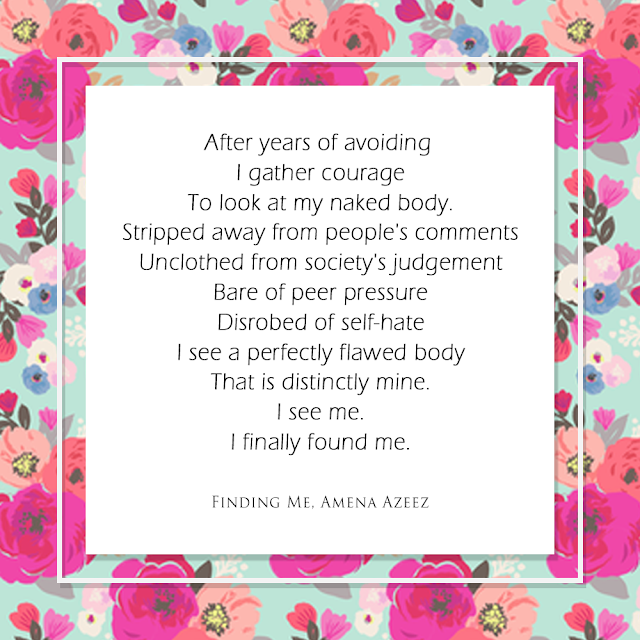FINDING ME - Body Positive Poem by Amena Azeez