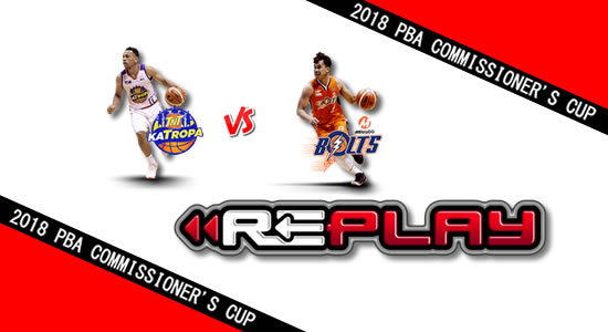 Video Playlist: TNT vs Meralco game replay June 22, 2018 PBA Commissioner's Cup