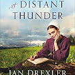 The Sound of Distant Thunder by Jan Drexler