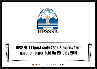 HPSSSB  LT (post code 730)  Previous Year question paper Held On 28  July 2019