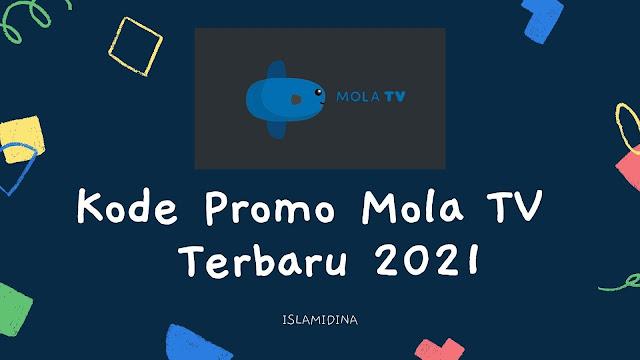 Kode Promo Mola TV  Terbaru Maret 2021