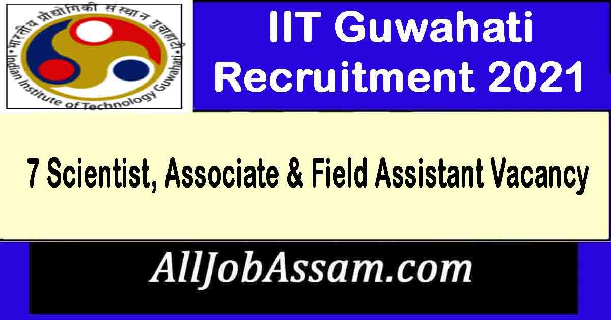 IIT Guwahati Recruitment 2021