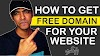 How to Get Free Domain Name for Your Website